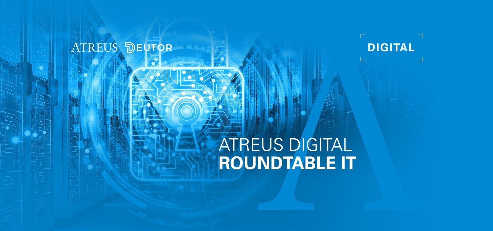 Atreus Digital Roundtable IT